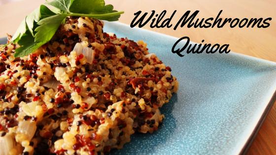vegan wild mushroom quinoa recipe