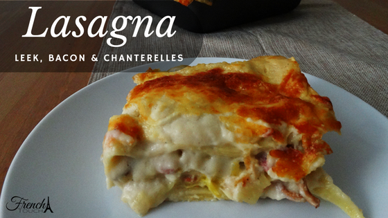 leek bacon and chanterelles lasagna recipe