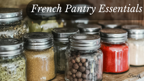11 French Pantry Essentials
